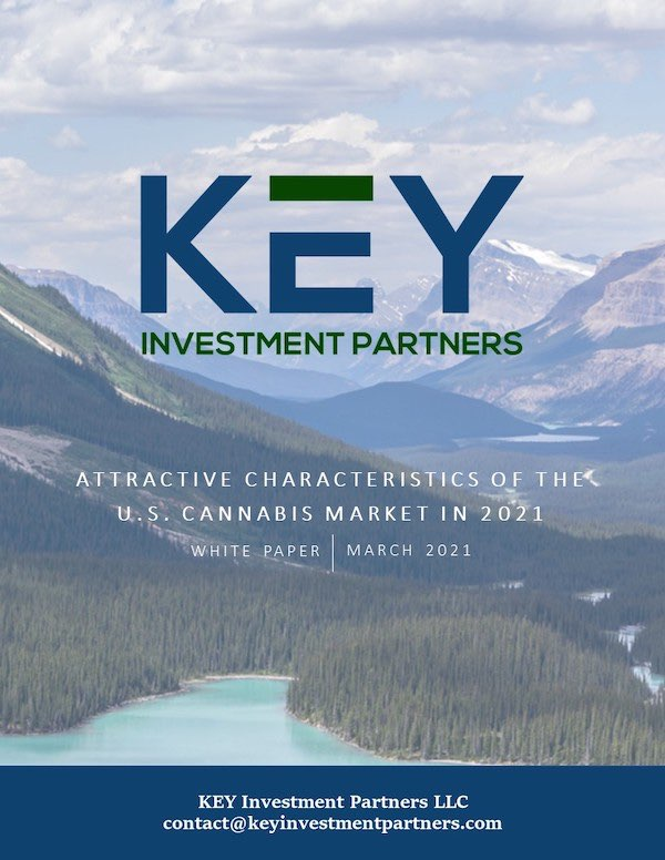 Attractive Characteristics of the U.S. Cannabis Market in 2021. Download free white paper from KEY Investment Partners